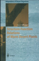 Structure-Function Relations of Warm Desert Plants Structure Of Desert Plants As