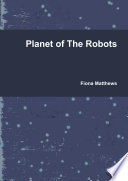 Planet of the Robots