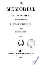 Le Memorial catholique. Vol.1-12; nouv. coll