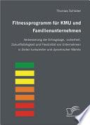 Fitnessprogramm f  r KMU und Familienunternehmen