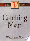 Catching Men