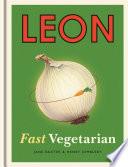 Leon  Fast Vegetarian Book PDF