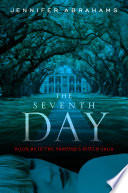 The Seventh Day  Book  3 in the Vampire s Witch Saga