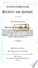 Landwirthschaftliche Blätter von Hofwyl. Herausgegeben von E. von Fellenberg