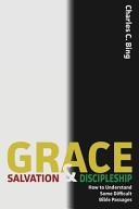 Grace  Salvation  and Discipleship