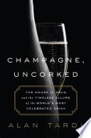 Champagne  Uncorked