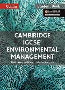Cambridge IGCSE® Environmental Management Student Book