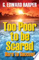 Too Poor to Be Scared