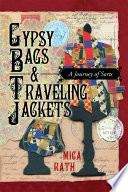 Gypsy Bags & Traveling Jackets