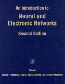 An Introduction to Neural and Electronic Networks