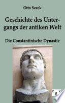 Geschichte Des Untergangs Der Antiken Welt   Die Constantinische Dynastie