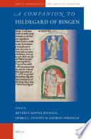 A Companion To Hildegard Of Bingen