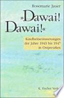 """""""Dawai! Dawai!"""""""