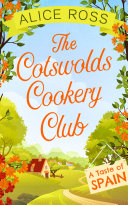 The Cotswolds Cookery Club: A Taste of Spain -