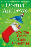 How The Finch Stole Christmas! : the halls, and the nightingale before christmas,...