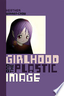 Girlhood and the Plastic Image