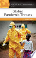 Global Pandemic Threats  A Reference Handbook