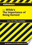 CliffsNotes on Wilde s The Importance of Being Earnest