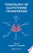 Toxicology Of Glutathione Transferases