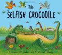 The Selfish Crocodile Book