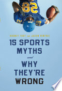 15 Sports Myths and Why They   re Wrong