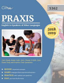 Praxis English to Speakers of Other Languages 5362 Study Guide 2018 2019
