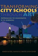 Transforming City Schools Through Art