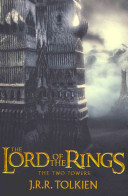 The Two Towers : by danger during their quest to prevent...