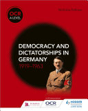 OCR A Level History: Democracy and Dictatorships in Germany 1919—63