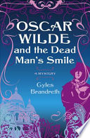 Oscar Wilde and the Dead Man s Smile