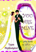 You are mine '2015'