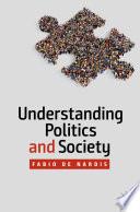Understanding Politics And Society