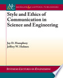 Style and Ethics of Communication in Science and Engineering