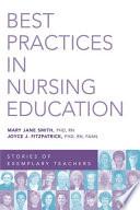 Best Practices in Nursing Education