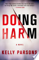 Doing Harm : is only one of them. chief resident steve...