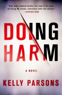 Doing Harm : is only one of them. chief resident...
