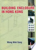 Building Enclosure in Hong Kong