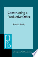 Constructing a Productive Other