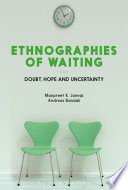 Ethnographies Of Waiting