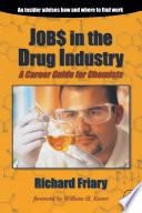 Job  in the Drug Indu try
