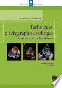 illustration Techniques d'échographie cardiaque, Classiques, nouvelles, futures