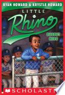 Little Rhino  3  Dugout Hero