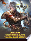 Mobius Final Fantasy Unofficial Walkthroughs  Tips Tricks   Game Secrets
