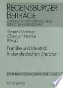 Familie Und Identit T In Der Deutschen Literatur