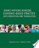 Johns Hopkins Nursing Evidence based Practice