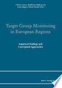 Target Group Monitoring in European Regions