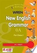New English Grammar 0A For Class 1