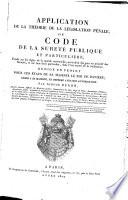 Application de la th  orie de la l  gislation p  nale  ou Code de la Suret   publique et particuli  re