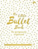 The Little Bullet Book Book PDF