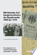 Militärische Aufbaugenerationen der Bundeswehr 1955 bis 1970